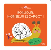 Mélisande Luthringer - Bonjour, Monsieur escargot !.