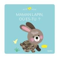 Mélisande Luthringer - Maman lapin, où es-tu ?.
