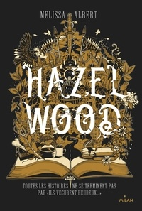 Melissa Albert - Hazel Wood.