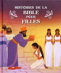 Mélissa Alex et Gustavo Mazali - Histoires de la Bible pour filles.