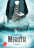 Melissa Bellevigne - Paranoïa Tome 2 : Miroir.