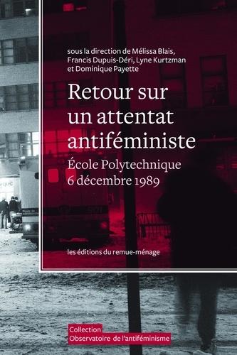 Retour sur un attentat antiféministe. École Polytechnique, 6 décembre 1989
