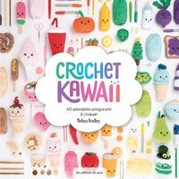 Melissa Bradley - Crochet Kawaï - 40 adorables amigurumi à croquer.