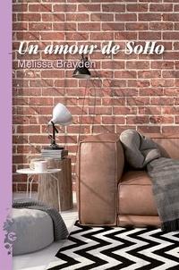Melissa Brayden - SoHo Tome 2 : Un amour de SoHo.