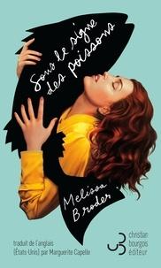 Melissa Broder - Sous le signe des poissons.