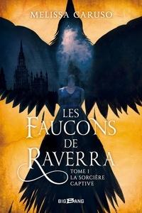 Les faucons de Raverra Tome 1.pdf