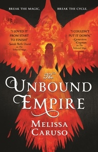 Melissa Caruso - The Unbound Empire.