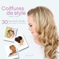 Melissa Cook - Coiffures de style - 30 tutoriels faciles pour toutes les occasions.