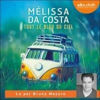 Mélissa Da Costa - Tout le bleu du ciel.