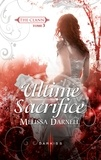 Melissa Darnell - The Clann Tome 3 : Ultime sacrifice.