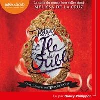 Melissa De la Cruz - Descendants - L'Ile de l'oubli Tome 2 : Retour sur l'île de l'oubli.