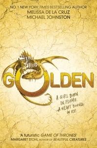 Melissa De la Cruz et Michael Johnston - Golden - Book 3.