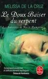 Melissa De la Cruz - Les sorcières de North Hampton Tome 2 : Le doux baiser du serpent.