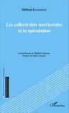 Mélissa Goasdoué - Les collectivités territoriales et la spéculation.