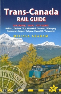 Melissa Graham - Trans-Canada Rail Guide.