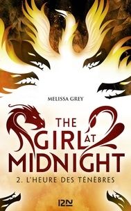 Melissa Grey - The Girl at Midnight Tome 2 : L'heure des ténèbres.