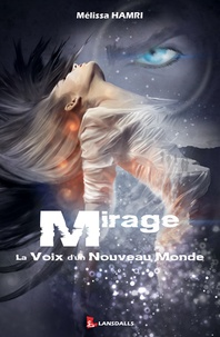 Mélissa Hamri - Mirage - La voix d'un nouveau monde.