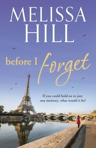 Melissa Hill - Before I Forget.
