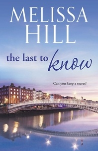 Melissa Hill - The Last To Know.