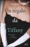 Melissa Hill - Un regalo da Tiffany.