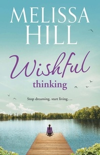 Melissa Hill - Wishful Thinking.