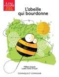 Mélissa Jacques et Lucile Danis Drouot - L'abeille qui bourdonne.