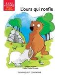 Mélissa Jacques et Lucile Danis Drouot - L'ours qui ronfle.