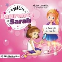 Mélissa Lafrenière et Nathalie Becker - Les mystères de Laurence et Sa  : Le triangle du diable.