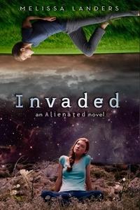 Melissa Landers - Invaded.