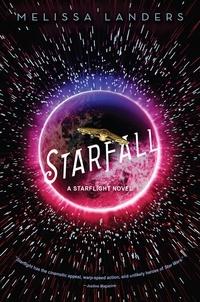 Melissa Landers - Starfall - A Starflight Novel.