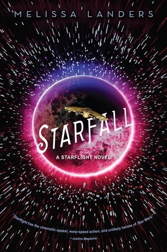 Starfall. A Starflight Novel