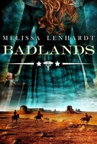 Melissa Lenhardt - Badlands.