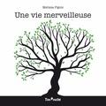 Melissa Pigois - Une vie merveilleuse.