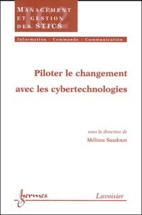 Mélissa Saadoun - Piloter le changement avec les cybertechnologies.