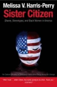 Histoiresdenlire.be Sister Citizen: Shame, Stereotypes, and Black Women in America Image