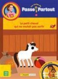 Melissa Veilleux - Le petit cheval qui ne voulait pas sortir.