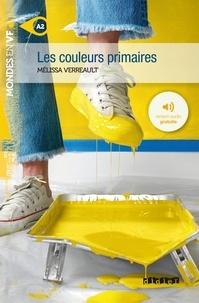Mélissa Verreault - Les couleurs primaires  - Ebook - Format Epub.