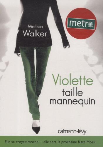 Melissa Walker - Violette Tome 1 : Violette taille mannequin.