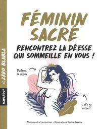 Féminin sacré - Mélissandre Lemonnier |