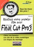Melki - Réalisez votre premier film avec Final Cut Pro 3.