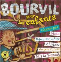 Mell et  Aldebert - Bourvil pour les enfants. 1 CD audio