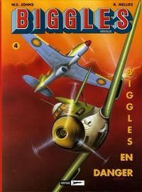 Melliès et  Rondepierre - Biggles Héritage Tome 4 : Biggles en danger ; King et ses hommes.