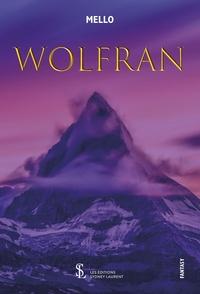 Mello - Wolfran.