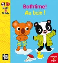 Coachingcorona.ch Bathtime! Au bain! - Edition bilingue français-anglais Image