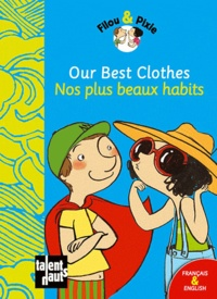 Mellow - Our Best Clothes - Nos plus beaux habits.
