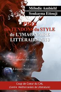 Mélodie Ambiehl et Soukayna Ettouji - Prix des Tendons du style de l'imaginaire littéraire - La tempête des coeurs ; A travers l'océan.