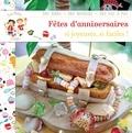 Mélodie Machizaud et Philippine de Belair - Les petits chefs - Fêtes d'anniversaire - Si joyeuses, si faciles !.