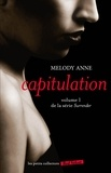 Melody Anne - Surrender Tome 1 : Capitulation.