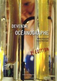 Mélody Franceschi et Corinne Bussi-Copin - Devenir océanographe.