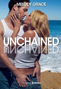 Melody Grace - Unchained.